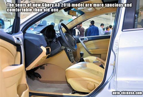 the seats of new Chery A3 2010 model are more spacious and comfortable than old one