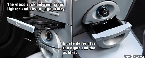 The glass rack locates between cigar lighter adn air-co with high utility. A cute design for the cigar and the ashtray