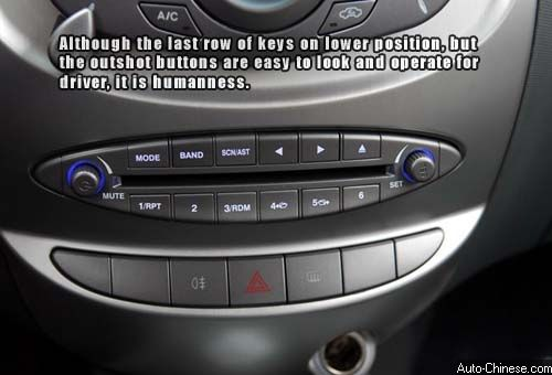 Although the last row of keys on lower position, but the outshot buttons are easy to look and operate for driver, it is humanness.